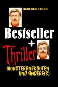 Bestseller + Anekdoten, Manfred Stock